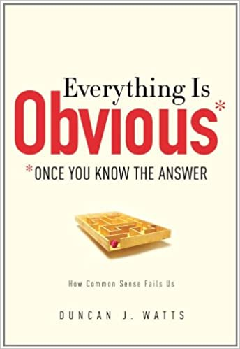 Cover of Everything is Obvious book by Duncan Watts