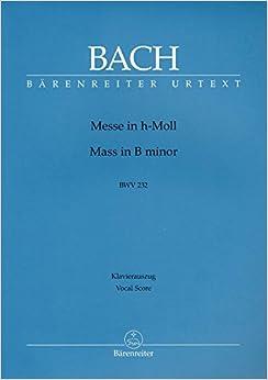バッハ, J. S.: ミサ曲 ロ短調 BWV 232(ラテン語)/原典版/ベーレンライター社/合唱ヴォーカル・スコア