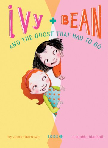 Ivy And Bean And The Ghost That Had To Go (Turtleback School & Library Binding Edition) (Ivy + Bean) PDF