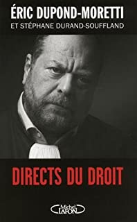 Directs du droit, Dupond-Moretti, Eric