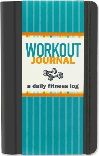 Workout Journal: A Daily Fitness Log (Best Weekly Workout Routine)