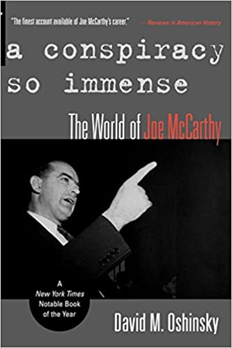image for A Conspiracy So Immense: The World of Joe McCarthy