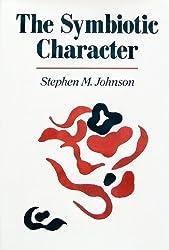 The Symbiotic Character (Norton Professional Books)
