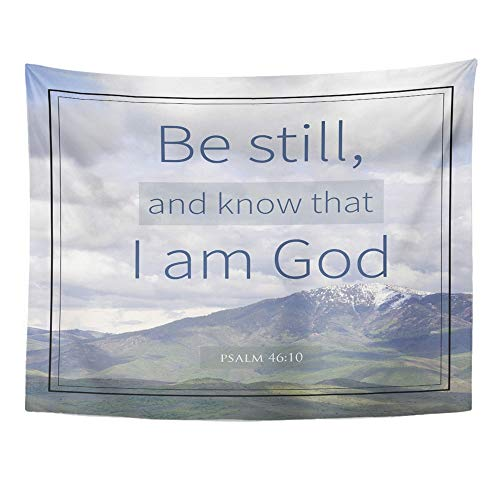 Wall Hangings Christian Tapestry - Emvency Tapestry Polyester Fabric Print Home Decor Saying Psalm 46 10 Bible Verse Mountain Scripture Christian God Church Faith Wall Hanging Tapestry Living Room Bedroom Dorm 60x80 Inches