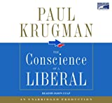 img - for The Conscience of a Liberal, Narrated By Jason Culp, 8 Cds [Complete & Unabridged Audio Work] book / textbook / text book
