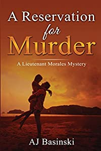 A Reservation for Murder: A Lieutenant Morales Mystery (Lieutenant Morales Mysteries)