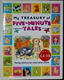 img - for My Treasury Of Five-minute Tales - Fourty Stories To Read And Share book / textbook / text book