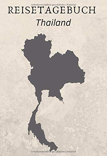 Reisetagebuch Thailand: 120 Seiten | Blanko | DIN A6 | Geschenkidee (German Edition)