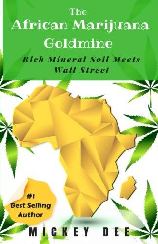 41pvyzGBFjL - The African Marijuana Goldmine: Rich Mineral Soil Meets Wall Street (Marijuana Farm Series)