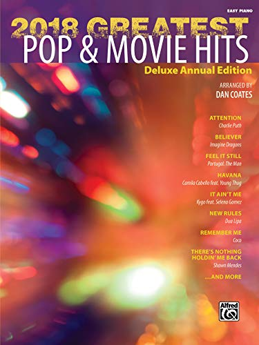(2018 Greatest Pop & Movie Hits: Deluxe Annual)