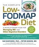 img - for Ph.D. Sue Shepherd: The Complete Low-Fodmap Diet : A Revolutionary Plan for Managing Ibs and Other Digestive Disorders (Paperback); 2013 Edition book / textbook / text book