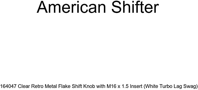 American Shifter 286034 Shift Knob Company White Aries Clear Retro Metal Flake with M16 x 1.5 Insert