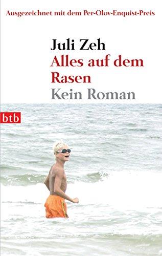 Alles auf dem Rasen: Kein Roman (German Edition)