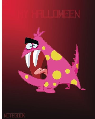 My Halloween Notebook: Unlined Notebook - Large (8 x 10 inches) - 150 Pages (My Beloved Halloween) (Volume 8) -