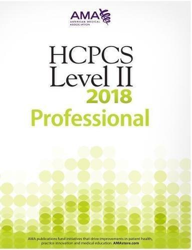 1622026128 - HCPCS 2018 Level II (Hcpcs Level II (American Medical Assn))