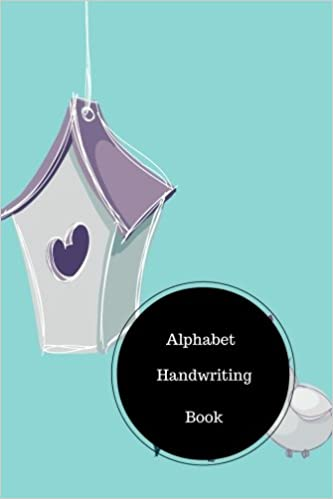 Alphabet Handwriting Book: Writing Letters Worksheets For ...