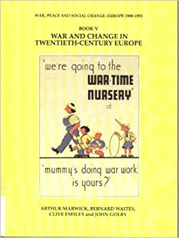 Book War and Change in Twentieth Century Europe: Bk.5 (War, peace and social change - Europe)