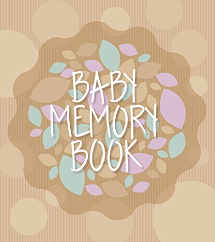 Baby Memory Book and Journal For First Year & Pregnancy | Simple and Intuitive Keepsake | Incl. Handprint/Footprint & Sonogram Space - Scrapbook Album/Milestone Book for Newborn Boy & Girl ()