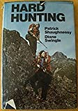 Hard Hunting, Patrick Shaughnessy and Diane Swingle, 0876912706