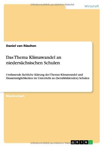 Das Thema Klimawandel an niedersächsischen Schulen (German Edition)