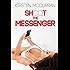 Shoot the Messenger: A Hotwife Adventure