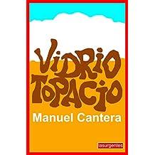 VIDRIO TOPACIO (Spanish Edition)