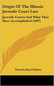 an analysis in the creation of the juvenile court