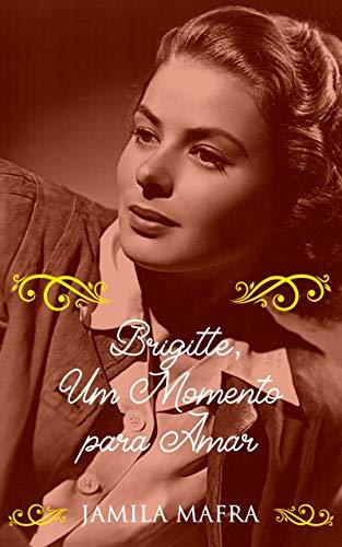 Brigitte, Um Momento Para Amar
