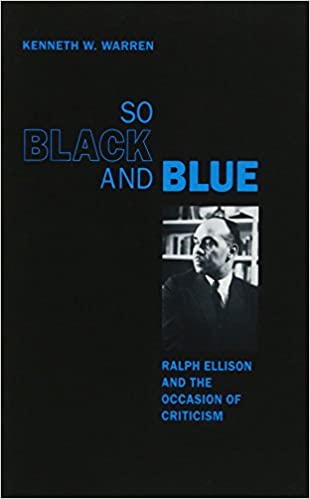 Amazon Fr So Black And Blue Ralph Ellison And The