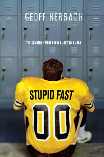 Stupid Fast (Felton Reinstein trilogy Book 1)