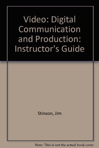 Video: Digital Communication & Production, Instructor