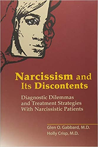 Narcissism and Its Discontents: Diagnostic Dilemmas and Treatment