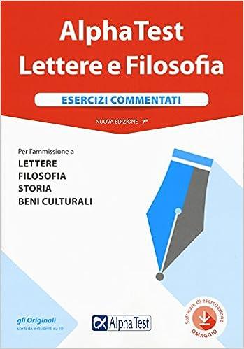 0377a8ffee14 Amazon.it  Alpha Test. Lettere e Filosofia. Esercizi commentati. Con ...