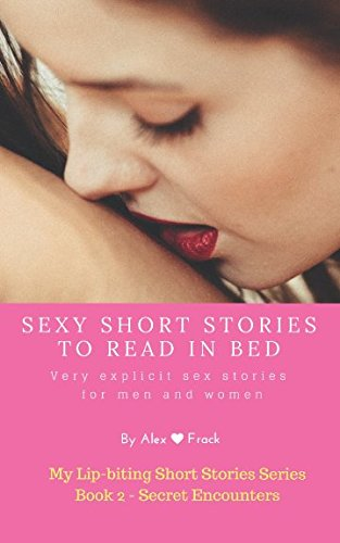 Sexy Short Stories to Read in Bed