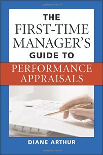 Amazon the first time managers guide to performance appraisals amazon the first time managers guide to performance appraisals ebook diane arthur kindle store fandeluxe Choice Image