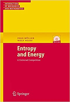 Entropy and Energy: A Universal Competition (Interaction of Mechanics and Mathematics)