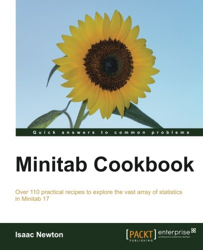 Minitab Cookbook: Isaac Newton: 9781782170921: Amazon.com: Books