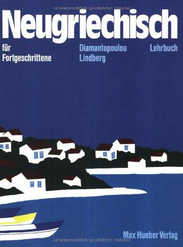 Neugriechisch für Fortgeschrittene, Lehrbuch