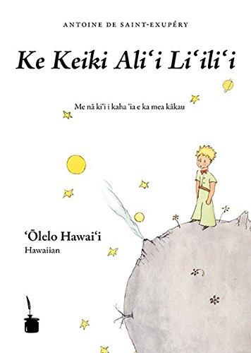 Ke Keiki Alii Liilii (Le Petit Prince, Hawaiianisch)