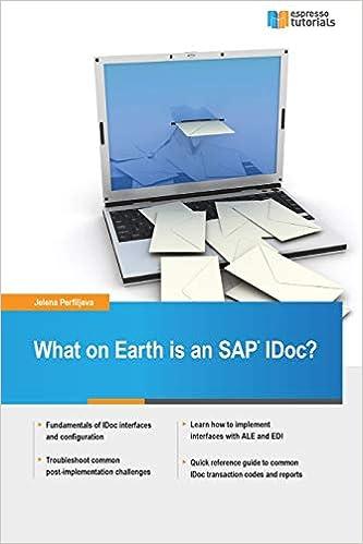 Amazon com: What on Earth is an SAP IDoc? (9781523797400): Jelena
