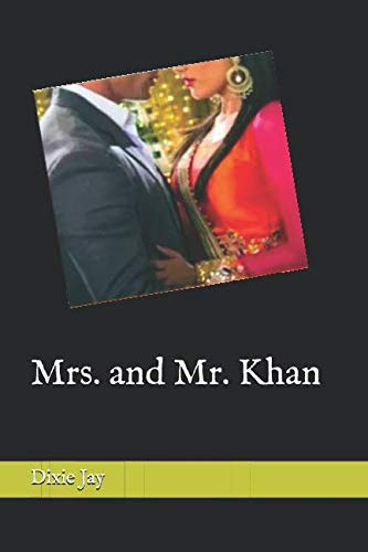 Mrs. and Mr. Khan (Book 2 in Series: When Stars Fell)