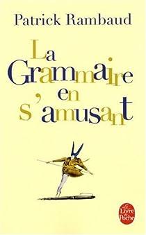 La grammaire en s'amusant par Rambaud