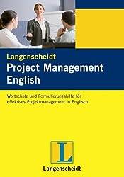 Project Management English: Wortschatz und Formulierungshilfe für effektives Projektmanagement in Englisch