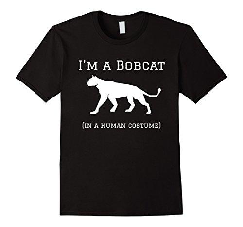 Bobcat Costumes (Mens I'm a Bobcat in a Human Costume Funny T-Shirt Large Black)