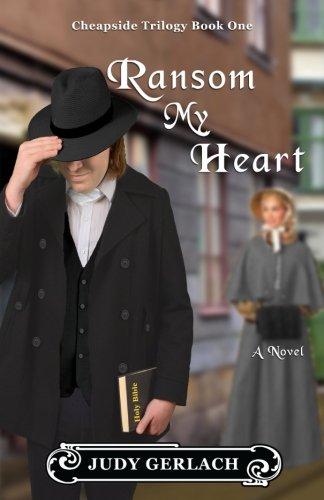 Ransom My Heart (Cheapside) (Volume 1)