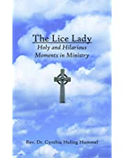 The Lice Lady: Holy and Hilarious Moments in Ministry