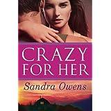 Crazy for Her (A K2 Team Novel)