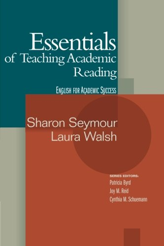 Essentials of Teaching Academic Reading
