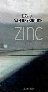 Zinc, Van Reybrouck, David