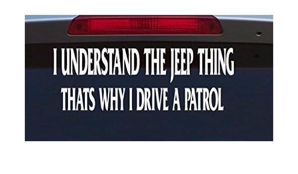 Amazon.com: Nissan Patrol 4X4 Gq Gu Off Road Decal Funny Its A Jeep Thing Sticker: Automotive